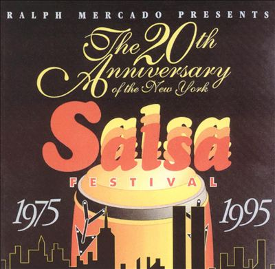 20 Anniversary of the NY Salsa Festival: 1975-1995
