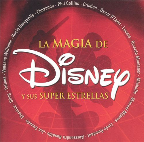 La Magia de Disney y Sus Super Estrellas