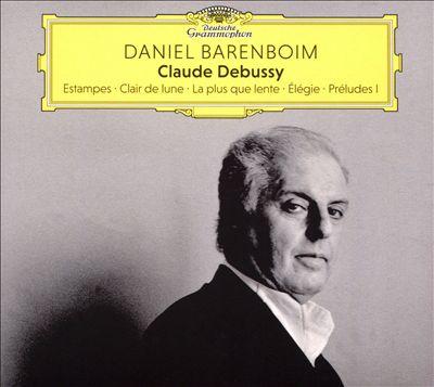 Claude Debussy: Estampes; Clair de lune; La plus que lente; Élégie; Préludes I