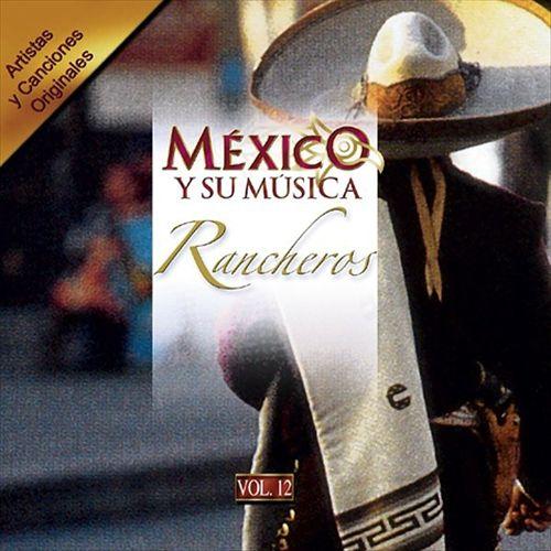 Mexico y Su Musica: Ranchero