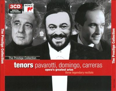 Opera's Greatest Arias: Three Legendary Recitals