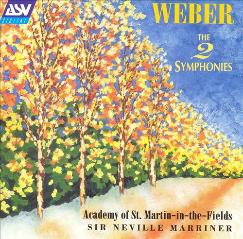 Weber: The 2 Symphonies