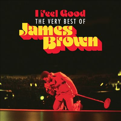 I Feel Good: Very Best of James Brown