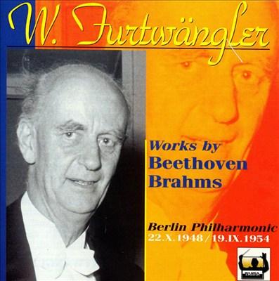 Furtwängler conducts Works by Beethoven & Brahms