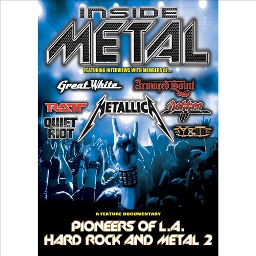 Inside Metal: Pioneers of L.A. Hard Rock & Metal, Vol. 2