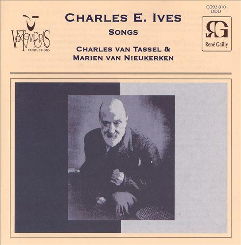 Charles E. Ives: Songs