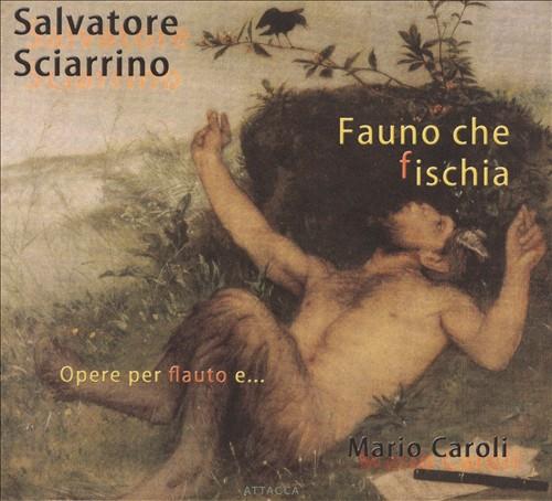 Salvatore Sciarrino: Fauno che fischia