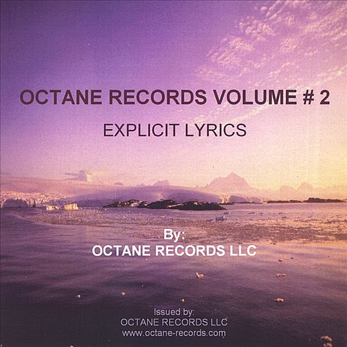 Octane Records, Vol. 2: Better Than Usher, Nelly, Sean Paul