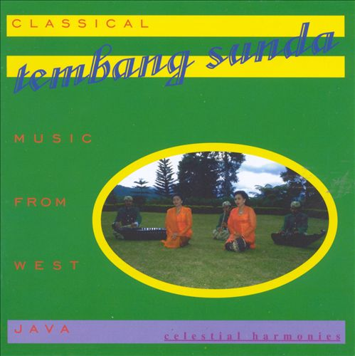 Tembang Sunda: Classical Music From West Java