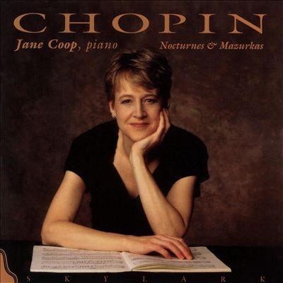Chopin: Nocturnes & Mazurkas