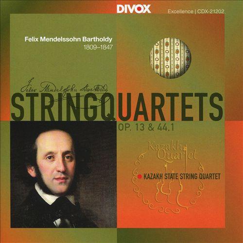 Felix Mendelssohn Bartholdy: String Quartets Op. 13 & 44,1
