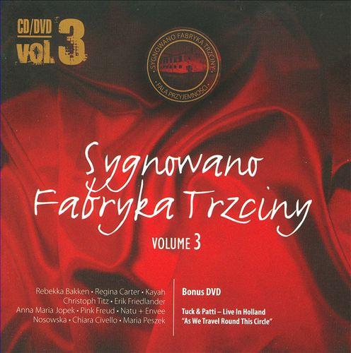 Sygnowano Fabryka Trzciny, Vol. 3