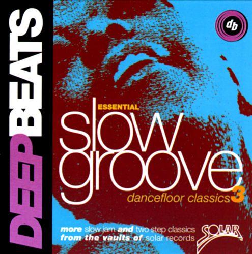 Slow Groove: Dance Floor Classics, Vol. 3