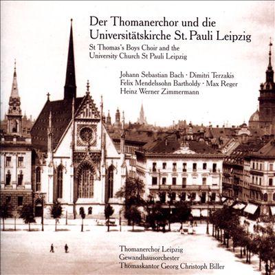 Der Thomanerchor und die Universitätskirche St. Pauli Leipzig