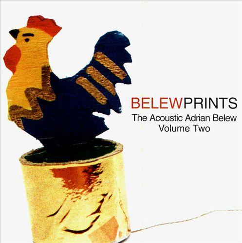 Belew Prints: The Acoustic Adrian Belew, Vol. 2