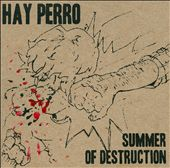 Summer of Destruction