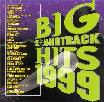Big Soundtrack Hits 1999