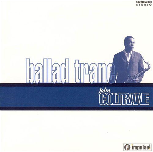 Ballad Trane