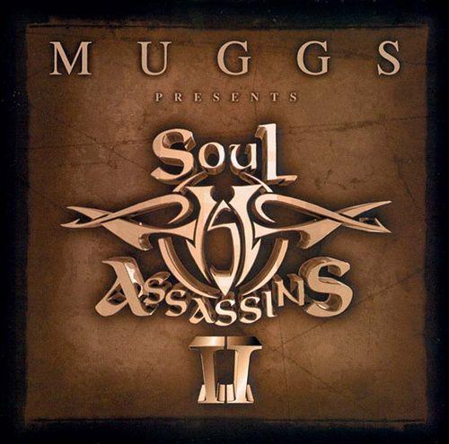 Muggs Presents the Soul Assassins, Chapter II
