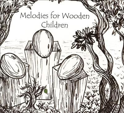 Melodies for Wooden Children