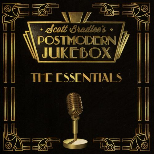 Postmodern Jukebox: The Essentials