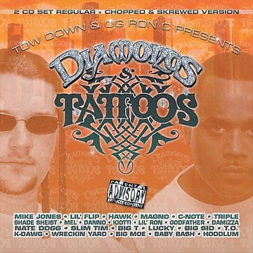 Tow Down and Og Ron C Presents: Diamonds and Tattoos