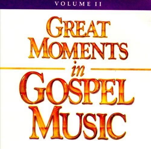 Great Moments in Gospel Music, Vol. 2