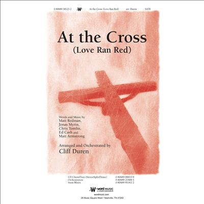 At the Cross [Love Ran Red]