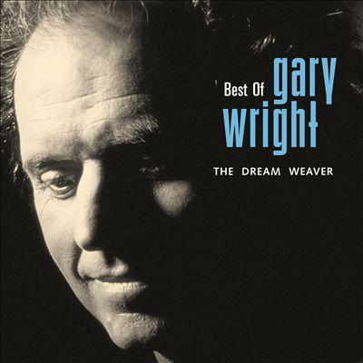 Best of Gary Wright: The Dream Weaver