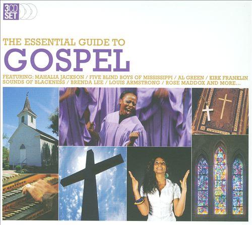 The Essential Guide To Gospel