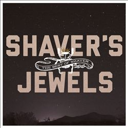 Shaver's Jewels: The Best of Shaver