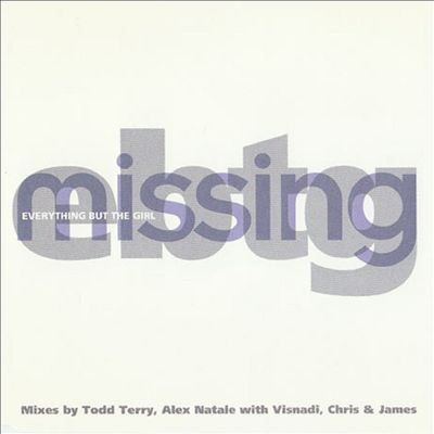 Missing (2011 Remixes)