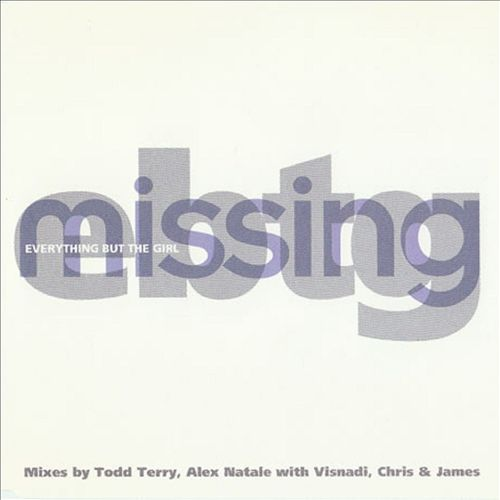 Missing (2011 Remixes)