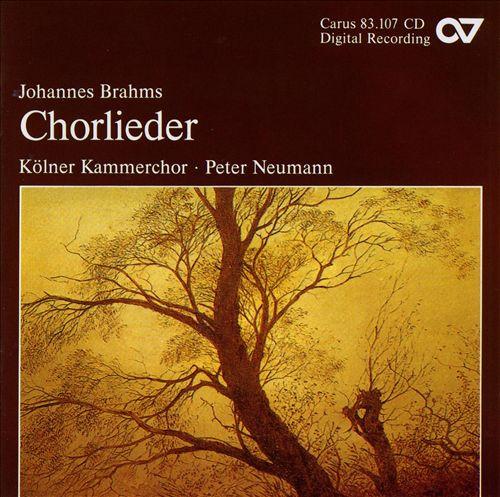 Brahms: Chorlieder