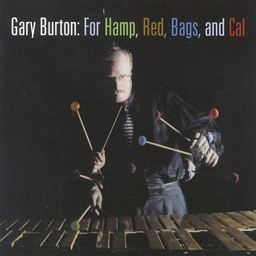 For Hamp, Red, Bags, and Cal