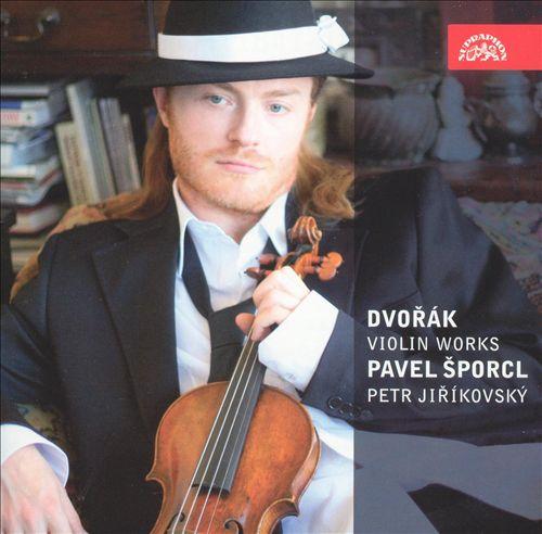 Dvorák: Violin Works