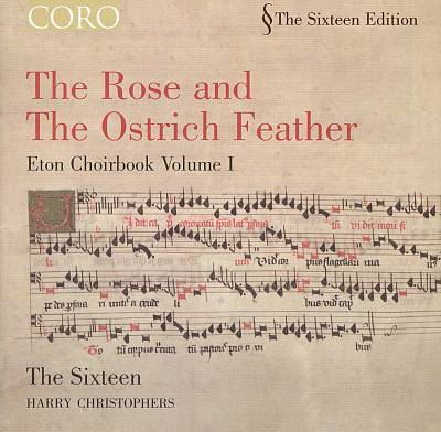 Rose and the Ostrich Feather: Eton Choirbook, Vol. 1