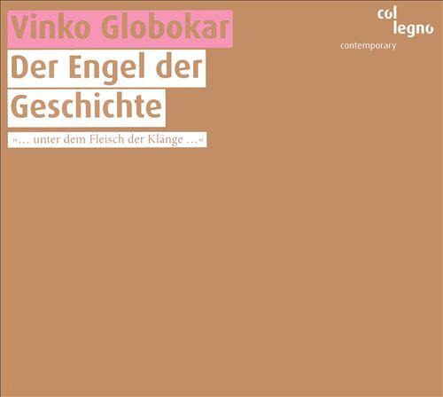 Vinko Globokar: Der Engel der Geschichte