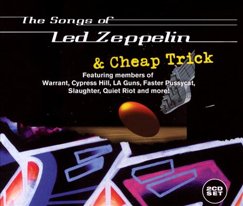 Songs of Led Zeppelin and Cheap Trick