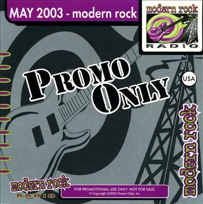 Promo Only: Modern Rock Radio (May 2003)