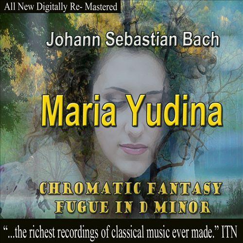 J.S. Bach: Chromatic Fantasy & Fugue in D minor