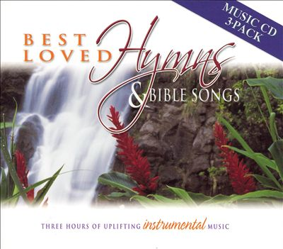 Best Loved Hymns & Bible Songs