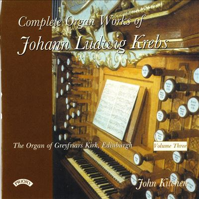 Complete Organ Works of Johann Ludwig Krebs, Vol. 3