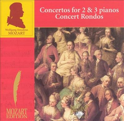Mozart: Piano Concertos for 2 & 3 Pianos; Concert Rondos