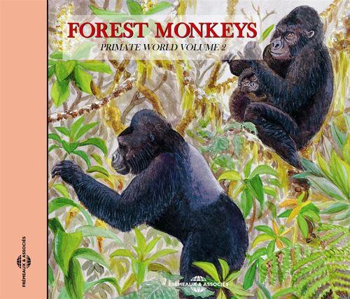Sounds of Nature: Forest Monkeys: Primate World, Vol. 2