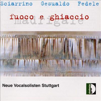 Sciarrino, Gesualdo, Fedele: Madrigale