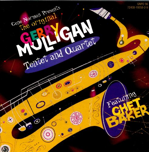 The Original Gerry Mulligan Tentet and Quartet