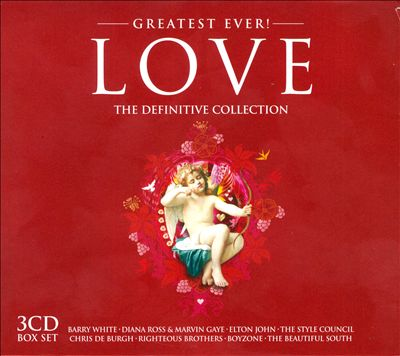 Greatest Ever! Love: The Definitive Collection [2006]