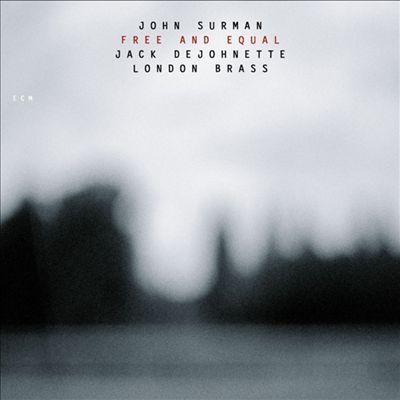 John Surman: Free and Equal