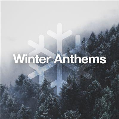 Winter Anthems